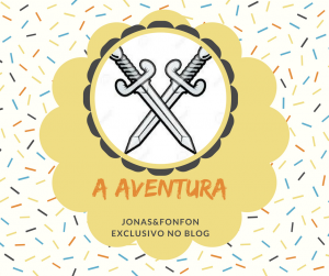 A Aventura - Exclusivo no Jonas&Fonfon